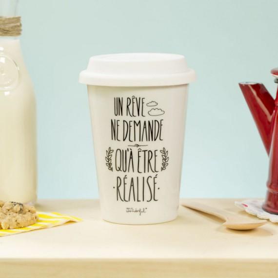 Mug Take Away Un rêve ne demande qu'à être réalisé
