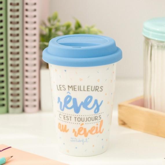 """Mug take away """"Les meilleurs rêves, c'est toujours au réveil"""""""